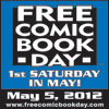 Don't Forget Tomorrow Is Free Comic Book Day 5/5/12