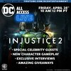 DC All Access Hosting 'Injustice 2' Live Streaming Event April 28th