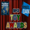 The 2013 Toy Awards Presented by Toy News International and Pixel-Dan.com