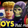 Brian Volk-Weiss Talks About His New Netflix Series The Toys That Made Us
