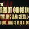 Adult Swim Announces October Premiere Of 'The Robot Chicken Walking Dead Special: Look Who's Walking'