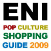ENI's 2009 Pop Culture Shopping Guide Offers Consumers Easy and Convenient Holiday Shopping